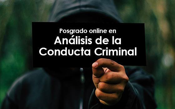 Posgrado online en Análisis de la Conducta Criminal